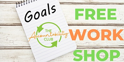 FREE Accountability Workshop + Networking