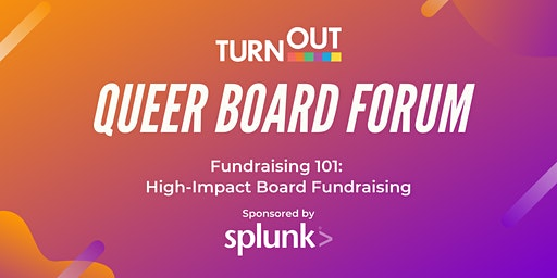 Queer Board Forum: High-Impact Board Fundraising