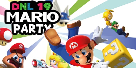 DNL19: Mario Party tickets