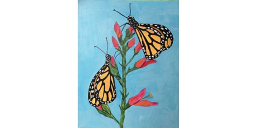 Monarch Butterfly Paint and Sip Night- Wine, Beer Included