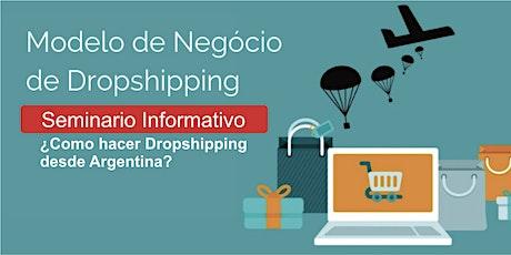 Curso de Dropshipping - Como hacer dropshipping desde Argentina (Cod.501) entradas