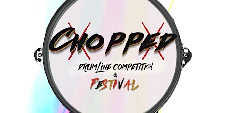 Chopped Drumline Competition tickets