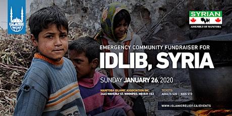 Emergency Fundraiser for Idlib, Syria · Winnipeg tickets
