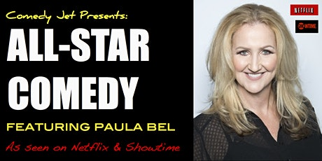 ALL-STAR COMEDY with Paula Bel tickets