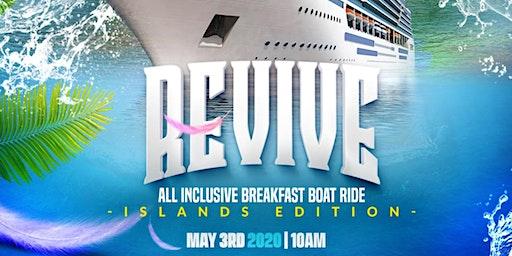 Revive All Inclusive Boat Ride (Island Edition)