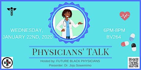 Physician's Talk tickets