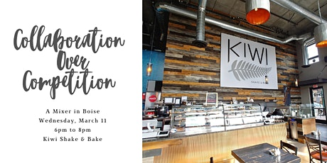 Collaboration Over Competition: A Mixer in Boise tickets
