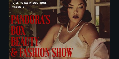Pandora's Box Beauty and Fashion Show tickets