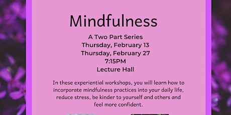 Mindfulness:  A Two Part Series tickets