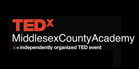 TEDx MiddlesexCountyAcademy tickets