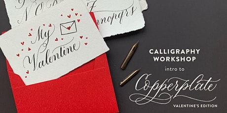 Intro to Copperplate Calligraphy Workshop - 6hrs (Valentines Edition) tickets