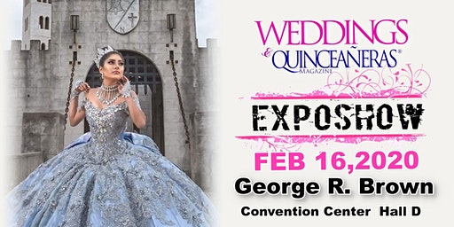 Weddings & Quinceaneras Expo- February 16th