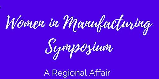 2020 Women in Manufacturing Symposium - A Regional Affair