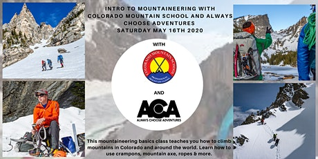 Mountaineering Basics with CMS and Always Choose Adventures  tickets