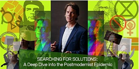 SEARCHING FOR SOLUTIONS: A Deep Dive into the Postmodernist Epidemic tickets
