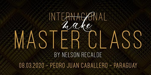 INTERNACIONAL MAKE MASTER CLASS BY NELSON RECALDE