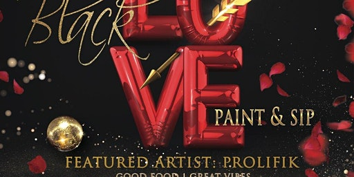 House of Vegans's Annual Black Love Paint and Sip w/ LIVE Entertainment. 2020