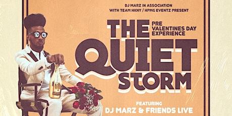 DJ MARZ PRESENTS: THE QUIET STORM ***PRE VALENTINE'S DAY EXPERIENCE*** tickets