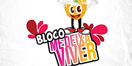 BLOCO ME DEIXA VIVER 2020
