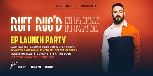 Arch the Rival presents: Ruff, Rug'd N Raw EP Launch Party