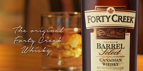 Forty Creek Canadian Whisky Tutored Tasting & Food Pairing Dinner tickets