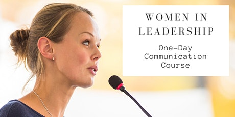 Women in Leadership Communication Course (Full-Day) tickets