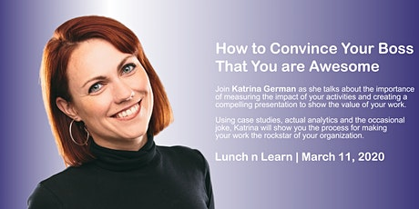 How to Convince Your Boss That You are Awesome | IABC Saskatoon tickets