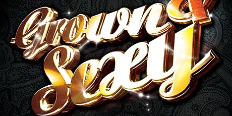 GROWN & SEXY - 8th Birthday tickets