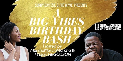Big Vibes Birthday Bash