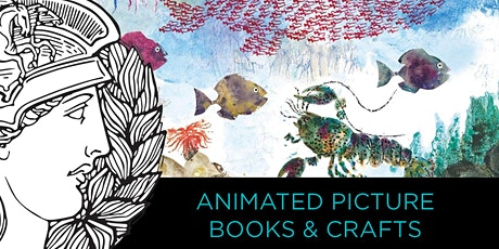 ANIMATED PICTURE BOOKS & CRAFTS tickets