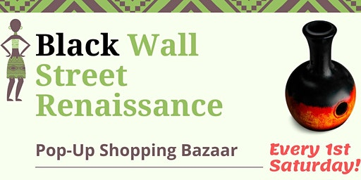 Black Wall Street Renaissance Pop-Up Shopping Bazaar