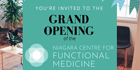 GRAND OPENING of Niagara Centre for Functional Medicine tickets