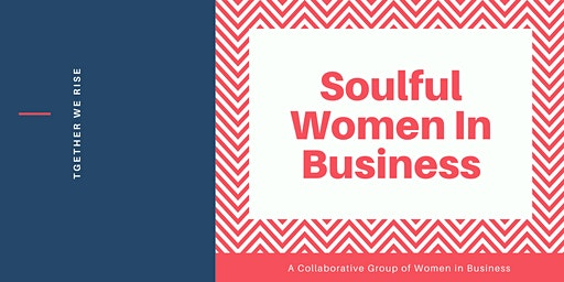 Soulful Women In Business Quarter One Day Event