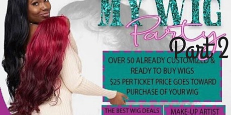 Welcome to my wig party part 2 tickets