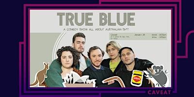 True Blue: An Aussie Night Out