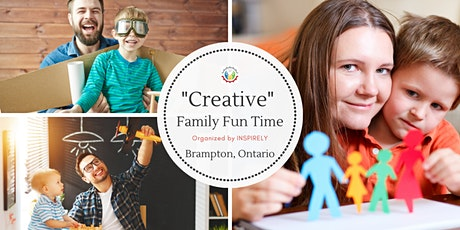 """Creative"" Family Fun Time With Inspirely, Brampton - On Saturdays. tickets"