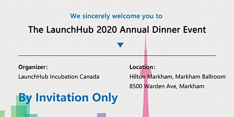 The LaunchHub 2020 Annual Dinner Event  tickets