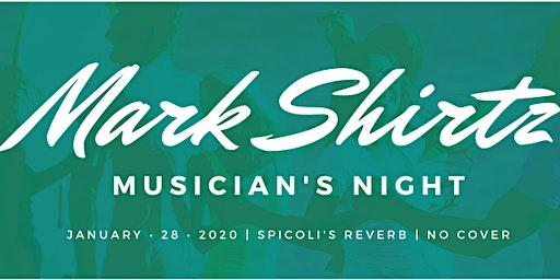 Mark Shirtz Musician's Night