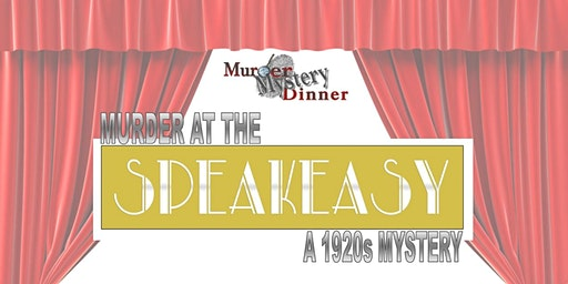 Murder at the Speakeasy - a 1920s Mystery