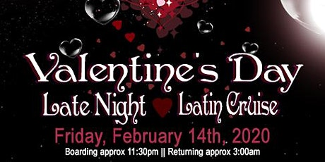 Valentine's Day Late Night Latin Dance Cruise tickets