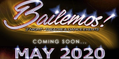 BAILEMOS LATIN Fundraiser - 2 Night Theatre & Dance Events tickets