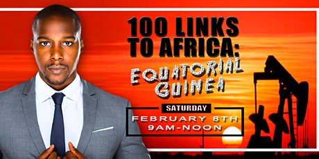 100 Links to Africa: Equatorial Guinea Edition tickets