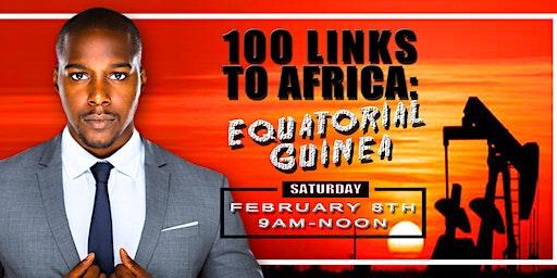 100 Links to Africa: Equatorial Guinea Edition