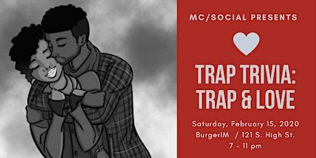 Trap Trivia: Trap N' Love tickets