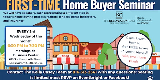 First-Time Home Buyer Seminar - The Kelly Casey Team