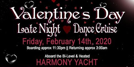 Valentine's Day Late Night Dance Cruise tickets