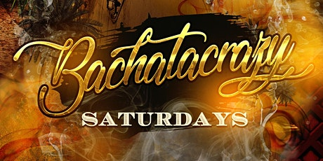 BachataCrazy Nights (Main Room) at Dance Saturdays - Salsa, Bachata y Mas tickets