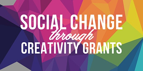 Social Change Through Creativity Grant Writing Workshop B tickets
