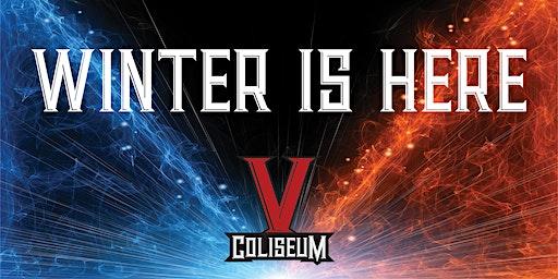 COLISEUM V - WINTER IS HERE