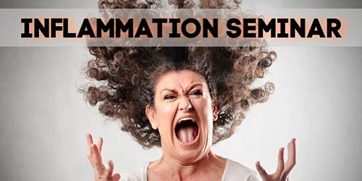 Inflammation Conditions Seminar: A Holistic Approach
